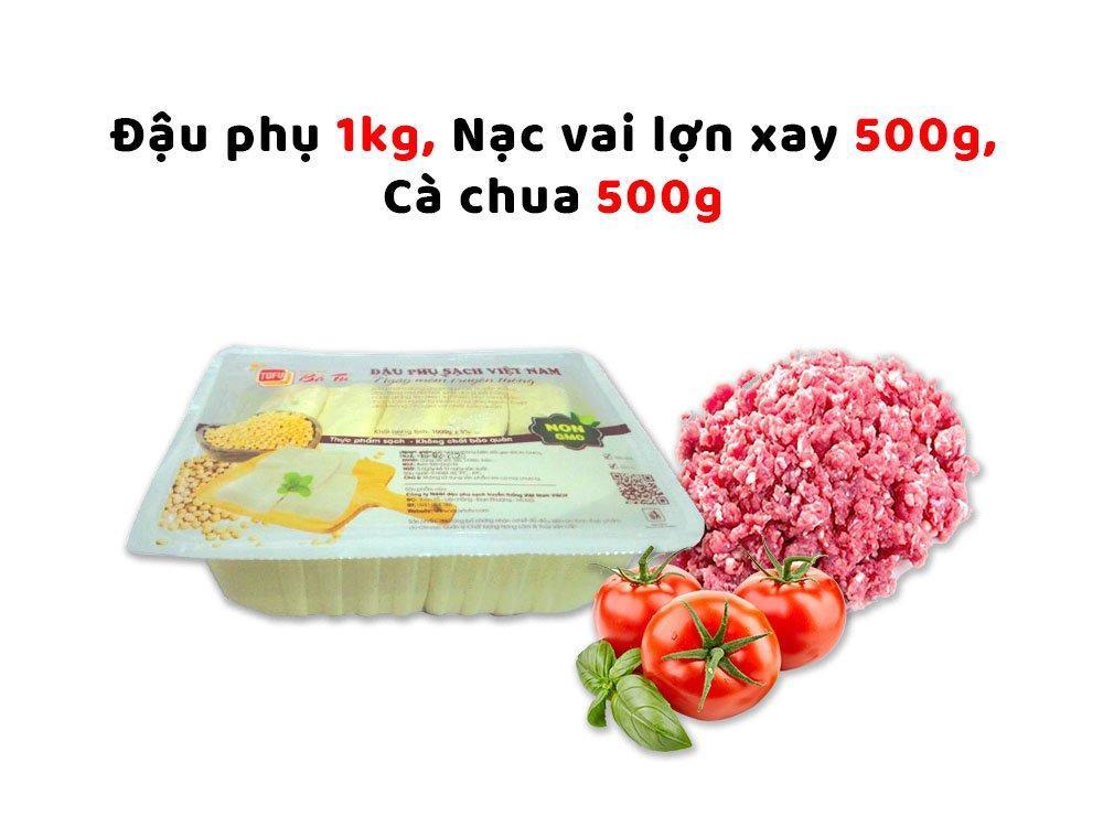Combo đậu nhồi thịt (Đậu phụ 1kg  + Nạc vai lợn xay 500g + Cà chua 500g)